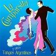 La Cumparsita & Other Argentine Tangos