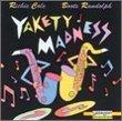 Yakety Madness