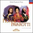 Great Duets & Trios / Sutherland, Horne, Pavarotti