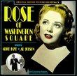 Rose of Washington Square (World Premiere of the Orig 1939 Soundtrack)