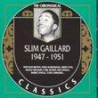 Slim Gaillard 1947-1951