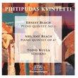 Bloch, Beach: Piano Quintets; Kuula: Scherzo
