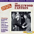 Songs That Won The War, Vol. 2: Hollywood Canteen