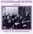 Music In the Morgan Manner 1941-1954
