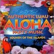 AUTHENTIC LUAU ALOHA PARTY MUSIC CD