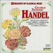 Highlights of Classical Music: Georg Frideric Handel