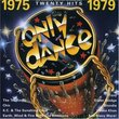 Only Dance: 1975-1979