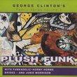 George Clinton's Family Series, Vol. 3: Plush Funk