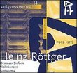 Orchestral Works By Heinz Rottger