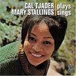 Cal Tjader Plays Mary Stallings Sings