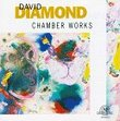 David Diamond: Chamber Works