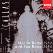 Maria Callas: Live in Rome 1952 and San Remo 1954