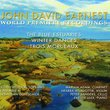 John David Earnest: The Blue Estuaries; Winter Dances; Trois Morceaux