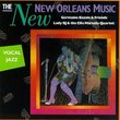The New New Orleans Music: Vocal Jazz
