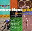 More Than Gold : Christian Music Tribute