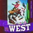 Songs of the West, Vol. 3 { Various Artists }