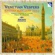 Venetian Vespers (Monteverdi * Rigatti * Grandi * Cavalli) /Gabrieli Consort & Players * McCreesh
