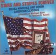 The Stars and Stripes Forever: Sousa Marches and other American Classics