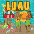 Luau Party Music (Target 2008)