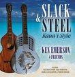 Slack & Steel : Kaua`i Style