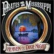 Heaven & A Dixie Night
