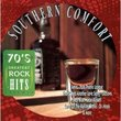 70's Greatest Rock Hits: Southern Comfort Vol.4