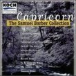 Capricorn-The Samuel Barber Collection