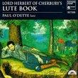 Paul O'Dette - Lord Herbert of Cherbury's Lute Book