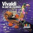 Vivaldi: La Clef du Mystere