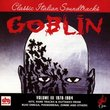 Goblin, Volume III 1978-1984: Hits, Rare Tracks & Outtakes From Buio Omega, Phenomena, Zombi And Others