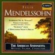"Mendelssohn: Symphony No. 4 in A Major Op. 90, ""Italian""; Violin Concerto, Op. 64; ""Scherzo"" from A Midsummer's Night Dream, Op. 61"