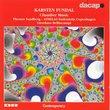 Karsten Fundal: Chamber Music