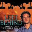 Left Behind: The Movie Soundtrack