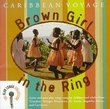 Brown Girl in the Ring: Caribbean Voyage