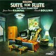 Bolling: Suite for Flute and Jazz Piano Trio