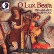 O Lux Beata: Renaissance Harp Music