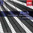 Bach: The Art of Fugue; Organ Concertos