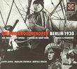 Die Dreigroschenoper: Berlin 1930