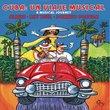 Cuba: Un Viaje Musical