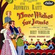 Three Wishes for Jamie (1952 Original Broadway Cast)