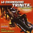 Lo Chiamavano Trinita (They Call Me Trinity)