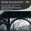 Duke Ellington: Black, Brown and Beige; Three Black Kings; New World A-Comin'; Harlem