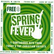 Spring Fever - 2004