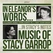 In Eleanors Words: Music of Stacy Garrop