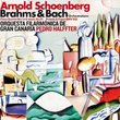 Schoenberg: Brahms & Bach Orchestrations
