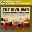 The Civil War: Its Music and Its Sounds
