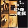Desperate Measures: Music From The Motion Picture Soundtrack