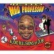 Audio Illusion of Dub