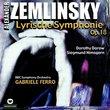 Zemlinsky: Lyrische Symphonie, Op. 18