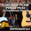 Bluegrass Pickin-Power Picks: 25 Traditional Classics